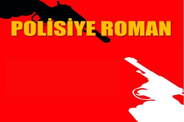 POLİSİYE ROMAN