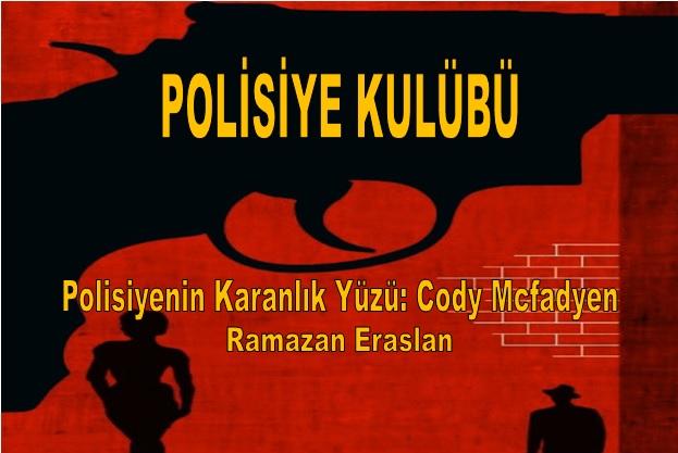 Polisiye Kulübü Ramazan Eraslan