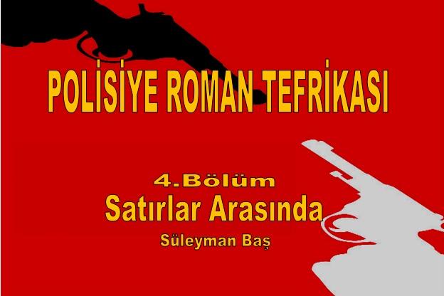 Polisiye Roman Tefrikası - Suleyman baş